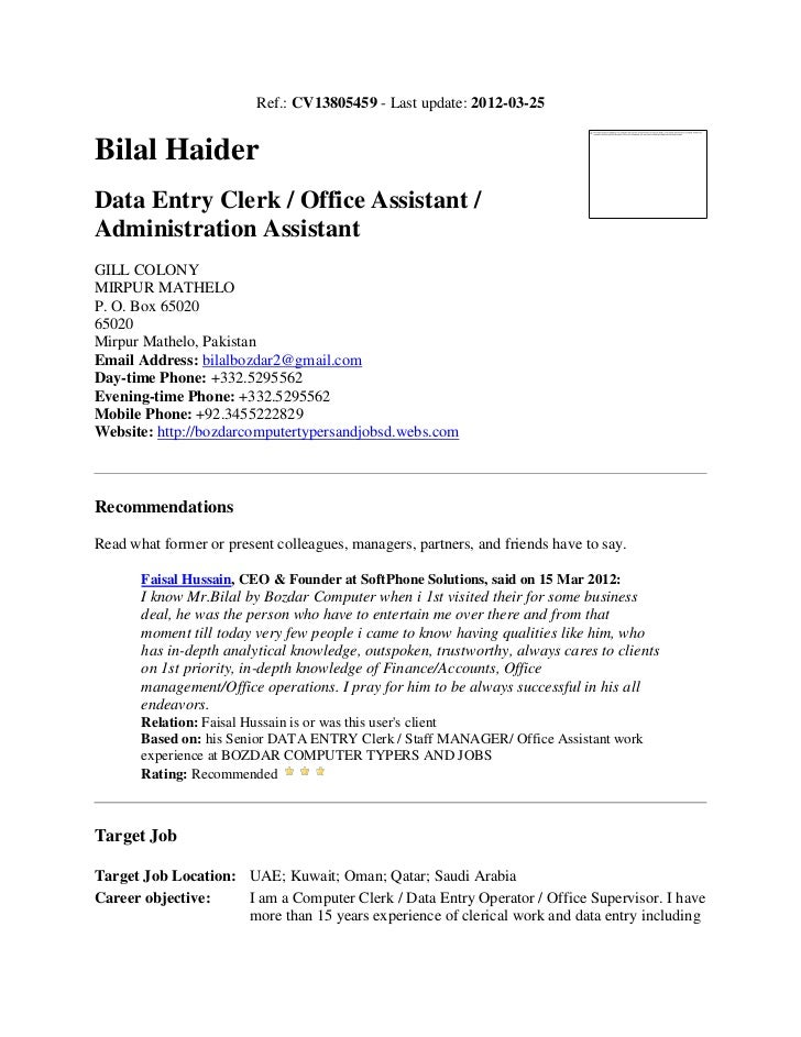 CV13805459   Last Update: 2012 03 25Bilal HaiderData Entry Clerk ...  Data Entry Experience
