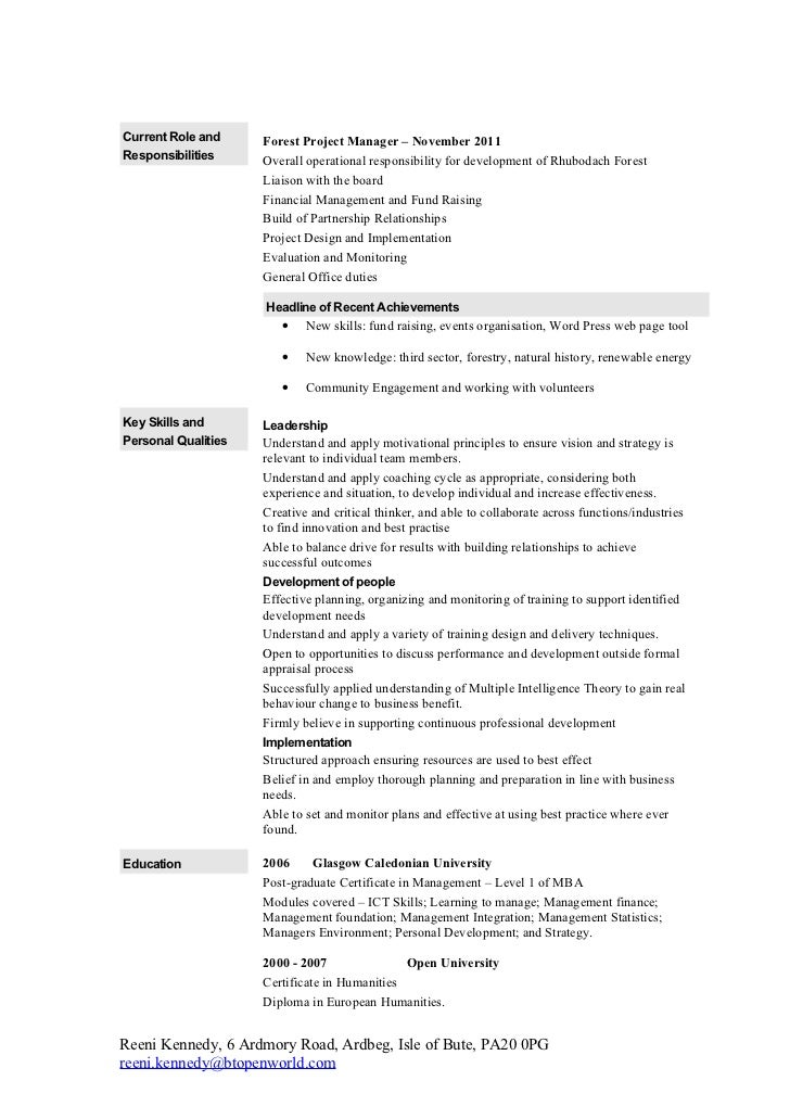 Current Role and     Forest Project Manager – November 2011Responsibilities     Overall operational responsibility for dev...