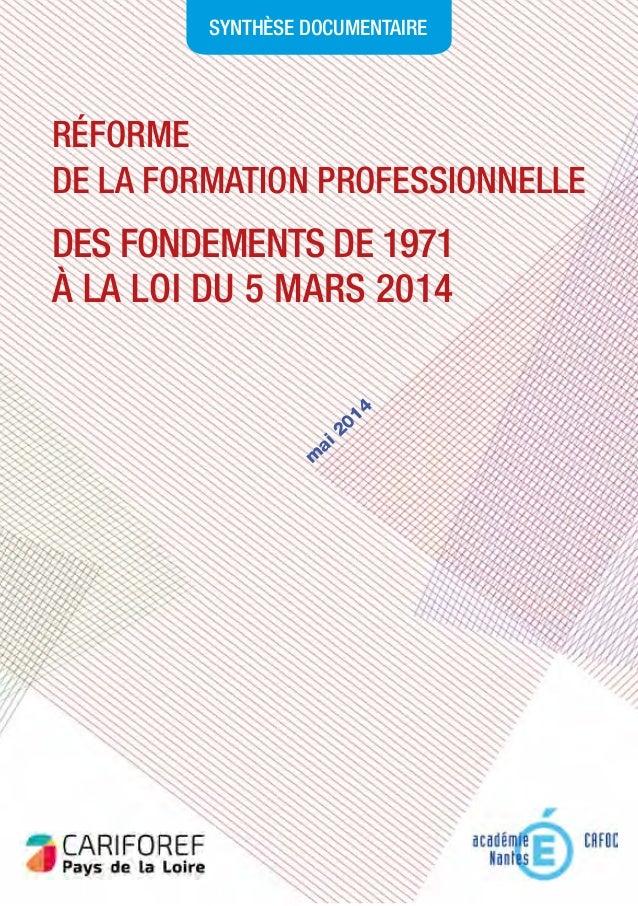 Réforme de la formation professionnelLE Des fondements de 1971 à la loi du 5 mars 2014 synthèse documentaire m ai 2014