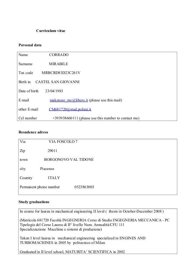 Curriculum vitae Personal data Name CORRADO Surname MIRABILE Tax code MRBCRD83D23C261V Birth in CASTEL SAN GIOVANNI Date o...
