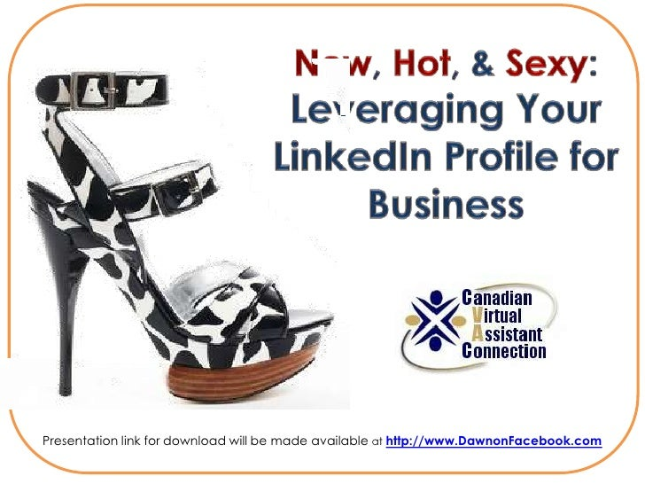 Presentation link for download will be made available at http://www.DawnonFacebook.com