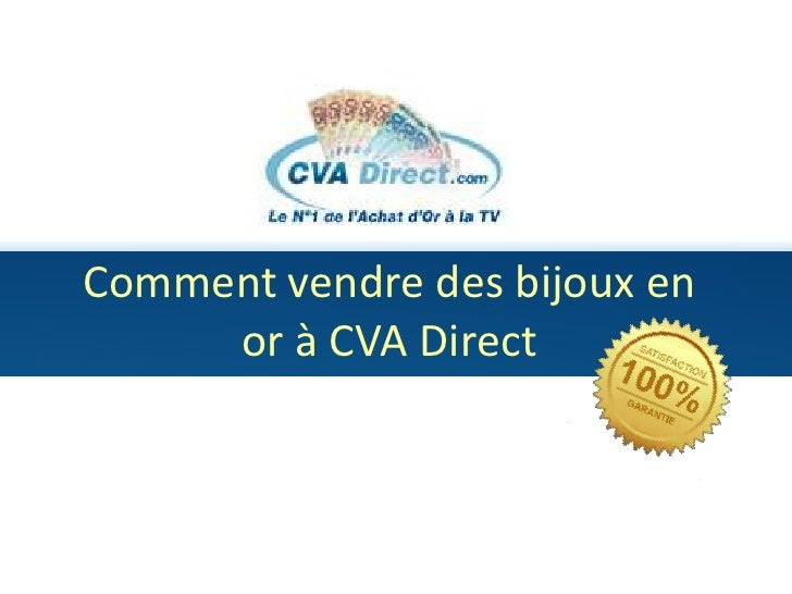 Commentvendre des bijoux en or à CVA Direct<br />