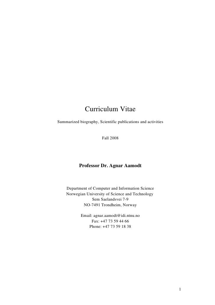 Curriculum Vitae Summarized biography, Scientific publications and activities                            Fall 2008        ...
