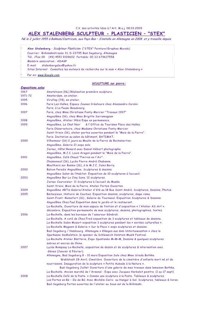 C.V. des activités liées à l'Art. M.a.j. 08.03.2009       ALEX STALENBERG SCULPTEUR - PLASTICIEN – quot;STEXquot; Né le 2 ...