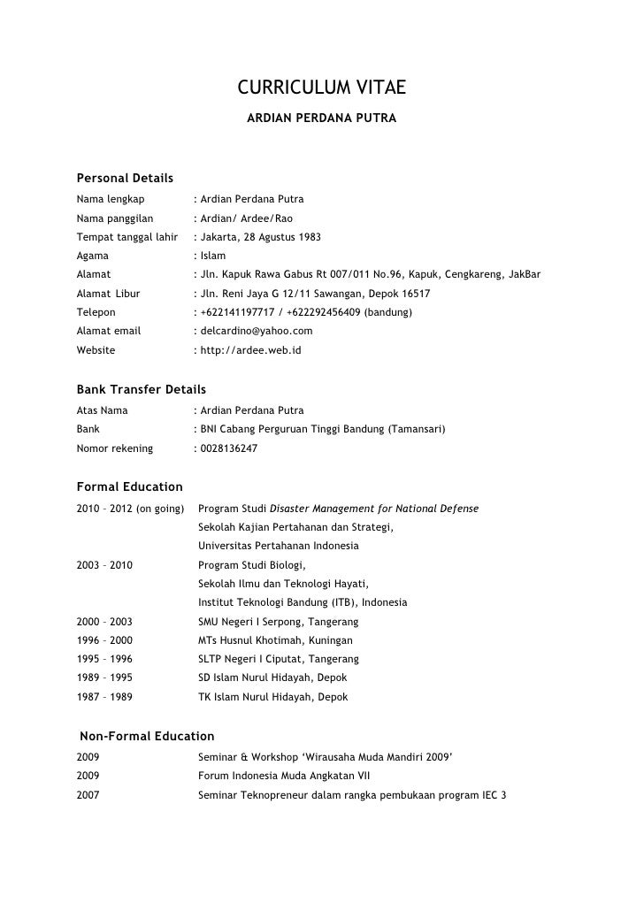 CURRICULUM VITAE                                   ARDIAN PERDANA PUTRAPersonal DetailsNama lengkap             : Ardian P...