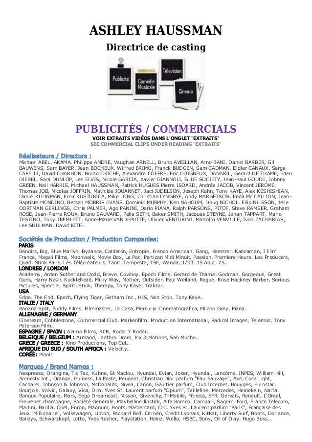 ASHLEY HAUSSMAN                                     Directrice de casting                        PUBLICITÉS / COMMERCIALS ...