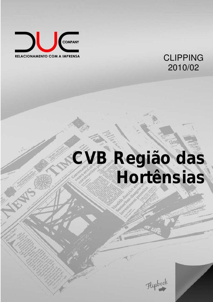 CLIPPING          2010/02CVB Região das    Hortênsias