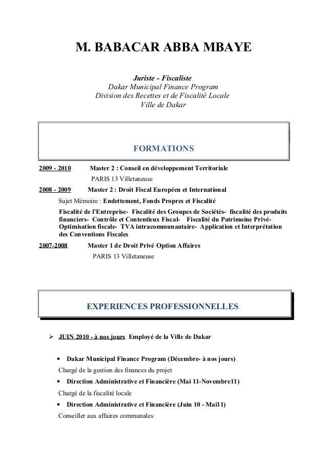 M. BABACAR ABBA MBAYE Juriste - Fiscaliste Dakar Municipal Finance Program Division des Recettes et de Fiscalité Locale Vi...