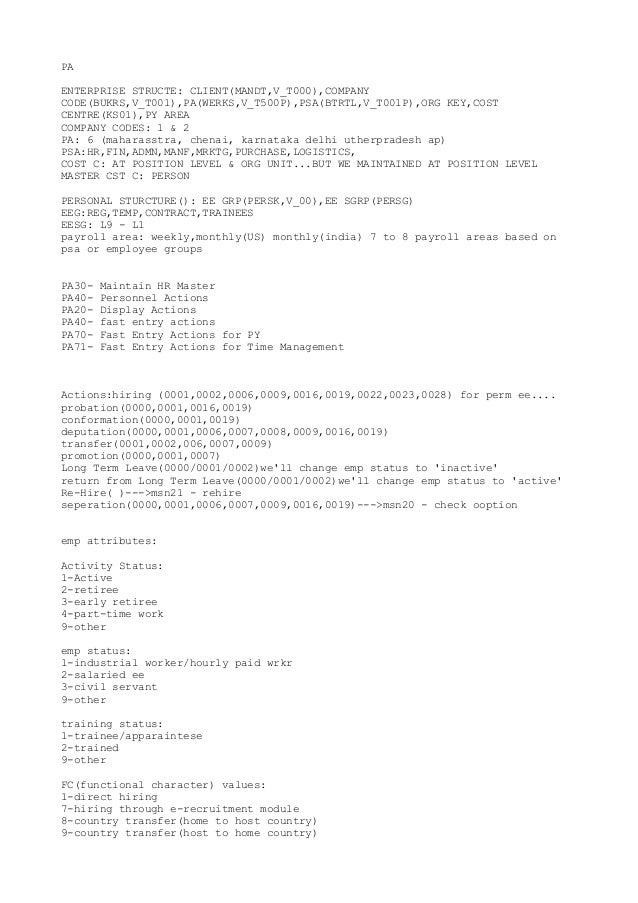 PA ENTERPRISE STRUCTE: CLIENT(MANDT,V_T000),COMPANY CODE(BUKRS,V_T001),PA(WERKS,V_T500P),PSA(BTRTL,V_T001P),ORG KEY,COST C...