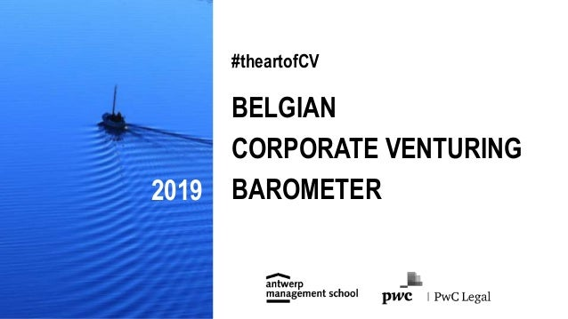 #theartofCV BELGIAN CORPORATE VENTURING BAROMETER2019