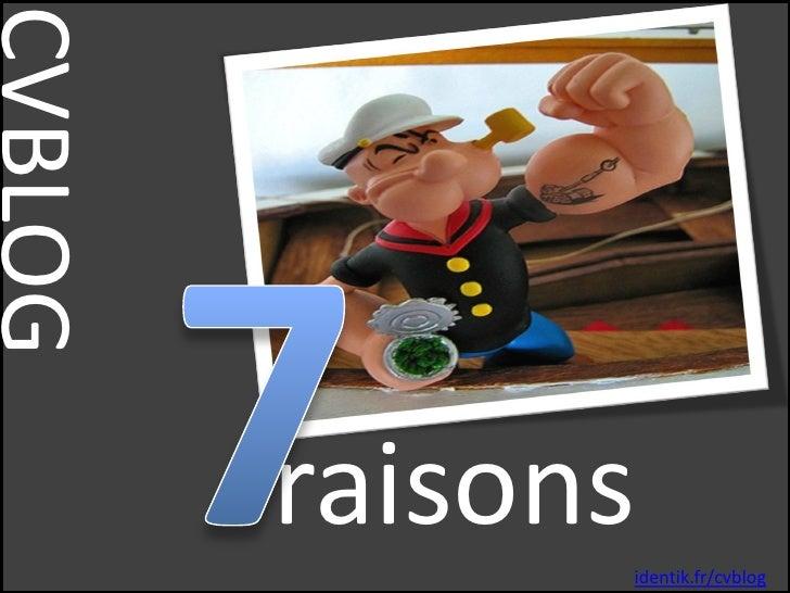 CVBLOG             raisons                identik.fr/cvblog