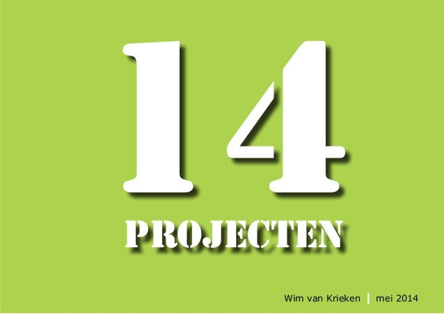 projecten 14 Wim van Krieken mei 2014