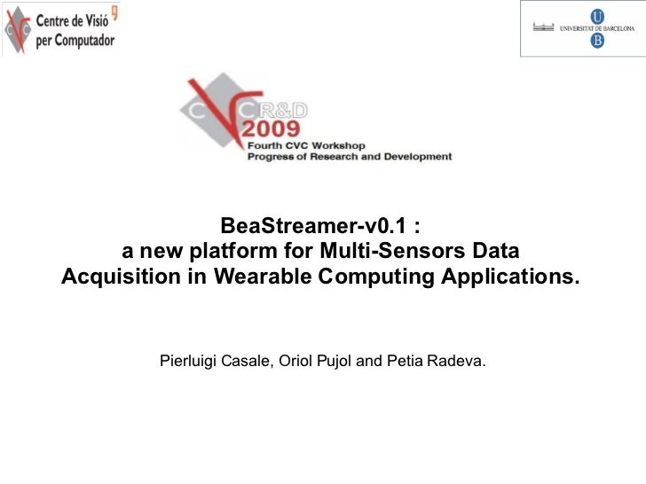 BeaStreamer-v0.1 :     a new platform for Multi-Sensors DataAcquisition in Wearable Computing Applications.        Pierlui...