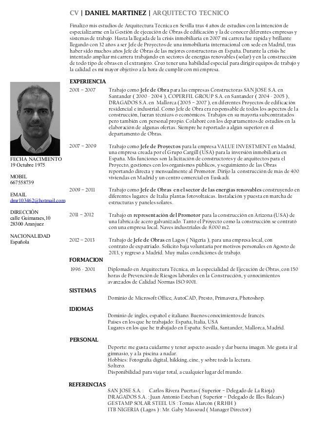 CV | DANIEL MARTINEZ | ARQUITECTO TECNICO Finalizo mis estudios de Arquitectura Técnica en Sevilla tras 4 años de estudios...