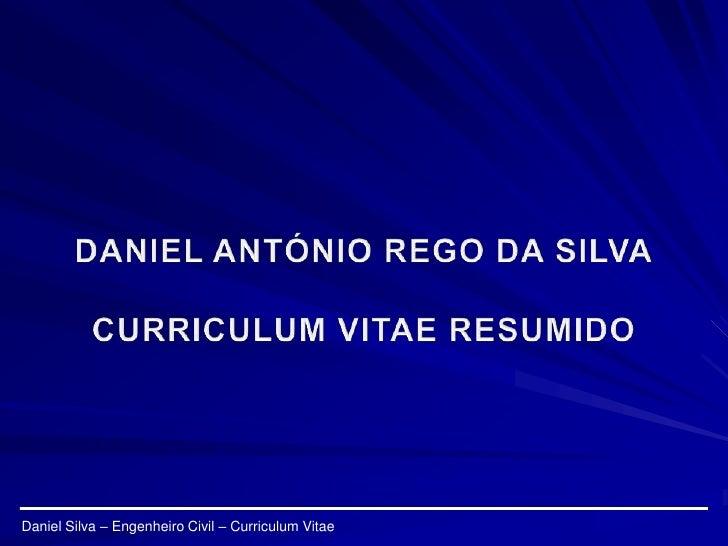 Daniel Silva – Engenheiro Civil – Curriculum Vitae