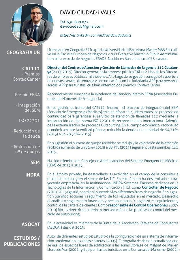 Licenciado en Geografía Física por la Universidad de Barcelona, Máster MBA Executi- ve en la Escuela Europea de Negocios y...