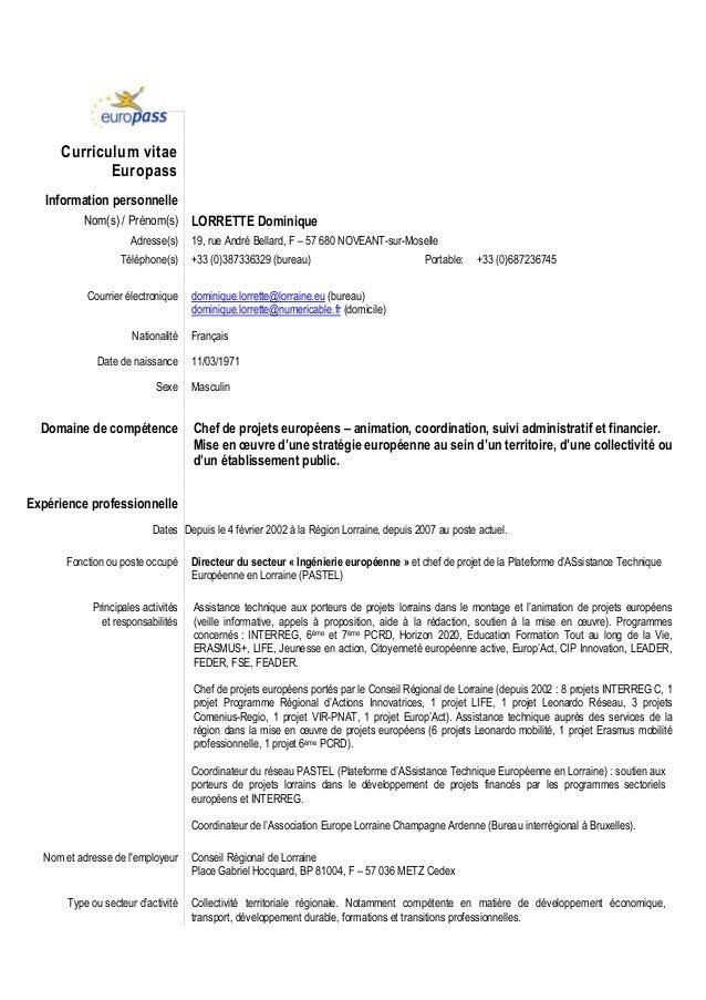 Curriculum vitae Europass Information personnelle Nom(s) / Prénom(s) LORRETTE Dominique Adresse(s) 19, rue André Bellard, ...