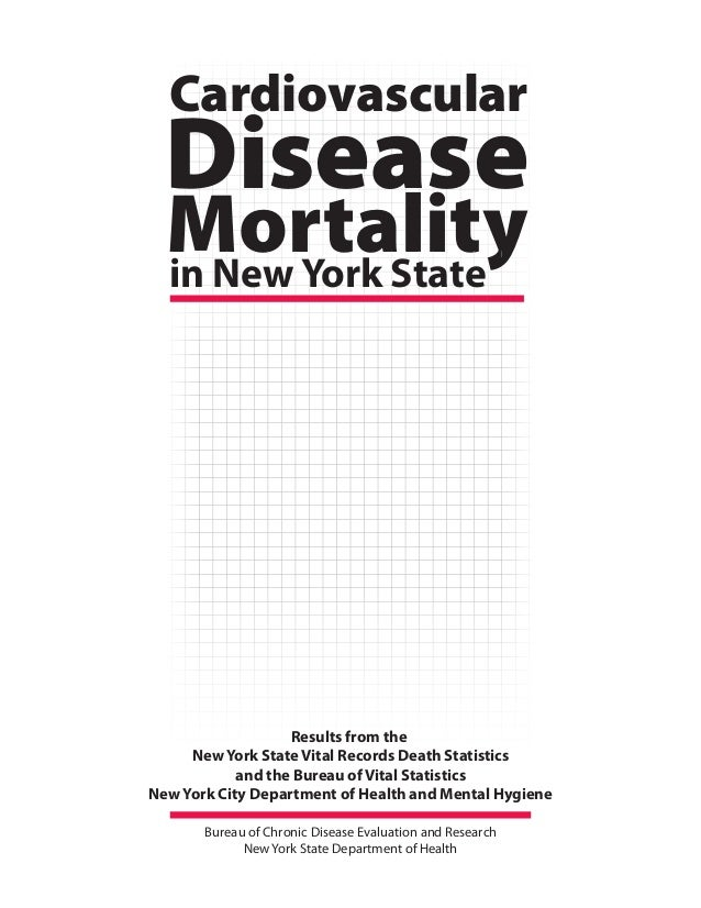 Mortality Disease in New York State Cardiovascular Results from the New York State Vital Records Death Statistics and the ...