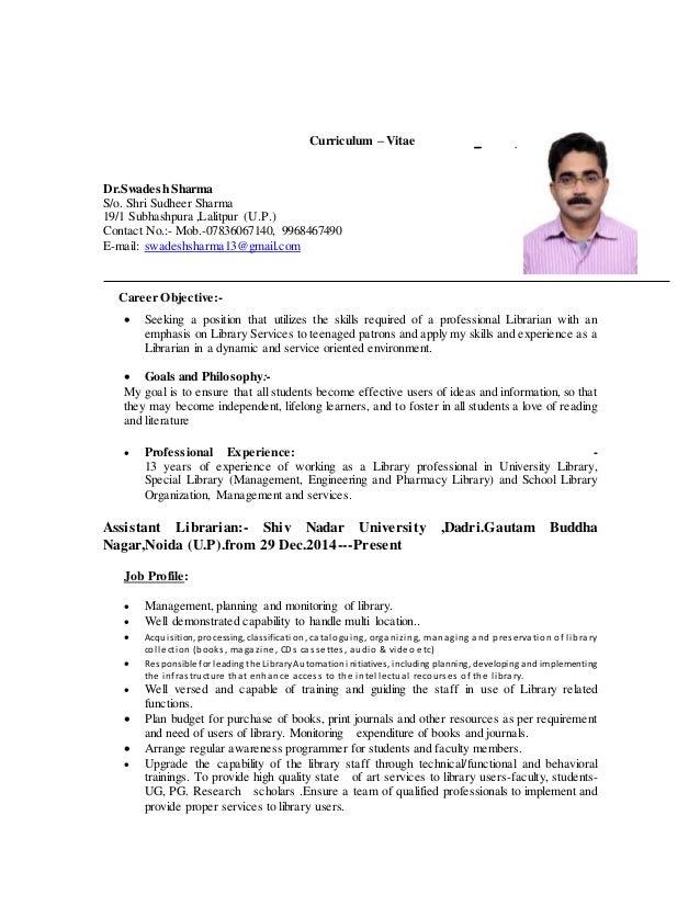 Curriculum – Vitae FFFFDSDFSDFSDF Dr.Swadesh Sharma S/o. Shri Sudheer Sharma 19/1 Subhashpura ,Lalitpur (U.P.) Contact No....