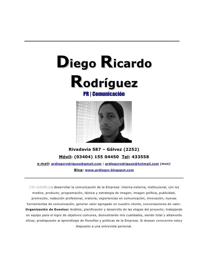 ______________________________________                      Diego Ricardo                     Rodríguez                   ...