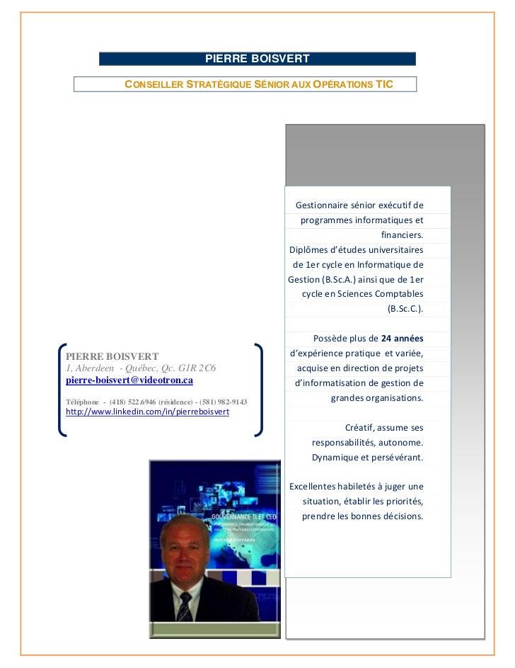 PIERRE BOISVERT                 CONSEILLER STRATÉGIQUE SÉNIOR AUX OPÉRATIONS TIC                                          ...