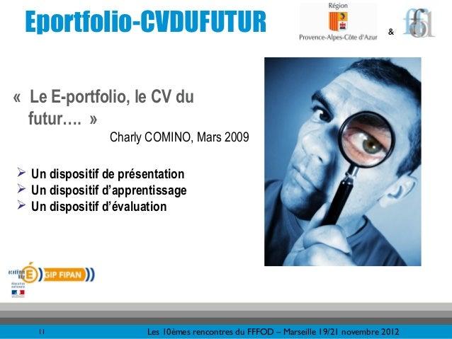 Eportfolio-CVDUFUTUR                                                             &«Le E-portfolio, le CV du  futur….»   ...