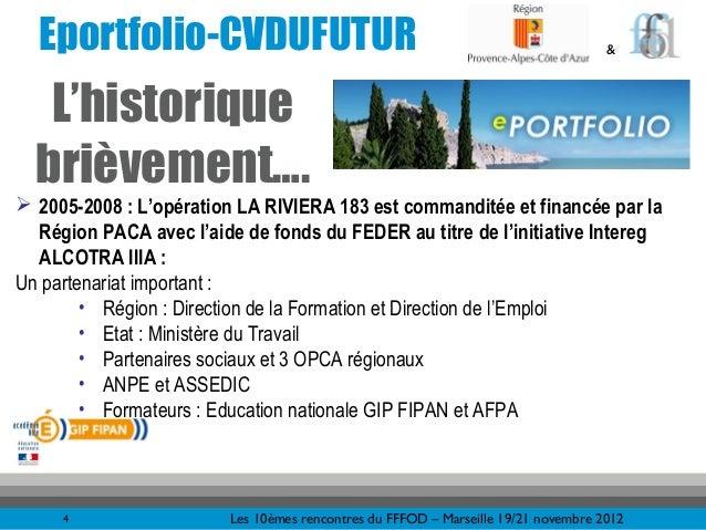 Eportfolio-CVDUFUTUR                                                              &   L'historique  brièvement…. 2005-200...