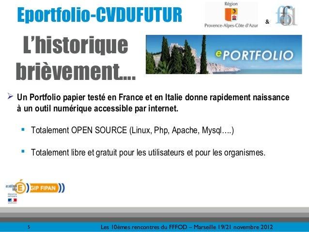 Eportfolio-CVDUFUTUR                                                                &   L'historique  brièvement…. Un Por...