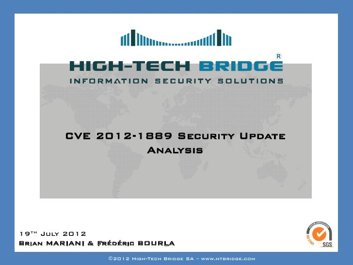 Your texte here ….         CVE 2012-1889 Security Update                   Analysis19th July 2012Brian MARIANI &ETHICAL HA...