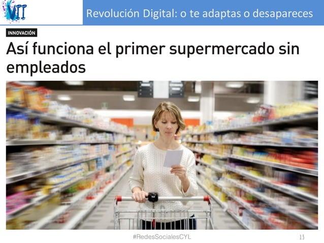 RevoluciónDigital:oteadaptasodesapareces #RedesSocialesCYL 13