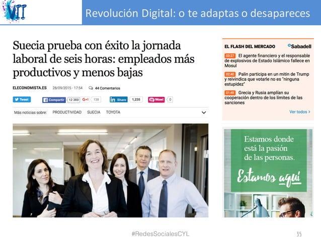 RevoluciónDigital:oteadaptasodesapareces #RedesSocialesCYL 35