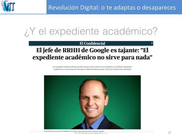 RevoluciónDigital:oteadaptasodesapareces ¿Y el expediente académico? #RedesSocialesCYL 37