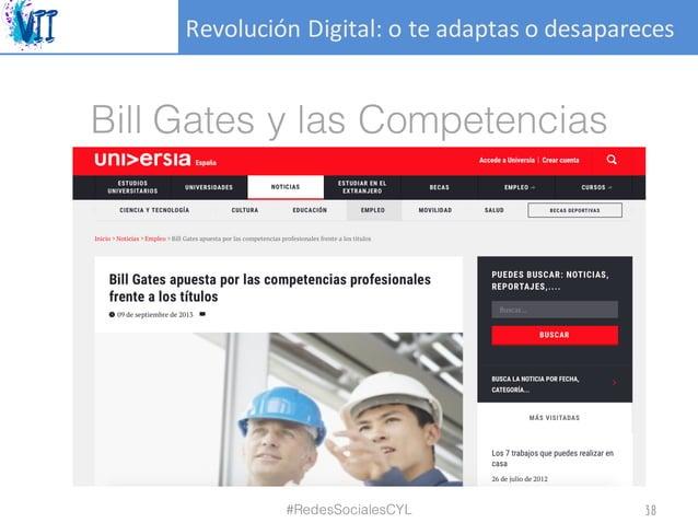 RevoluciónDigital:oteadaptasodesapareces Bill Gates y las Competencias #RedesSocialesCYL 38