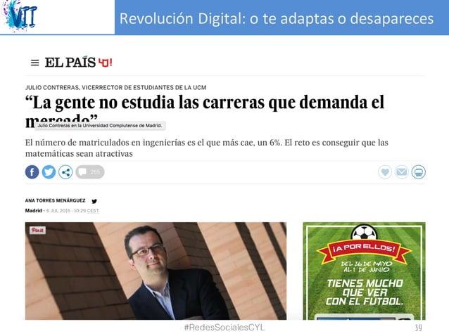 RevoluciónDigital:oteadaptasodesapareces #RedesSocialesCYL 39