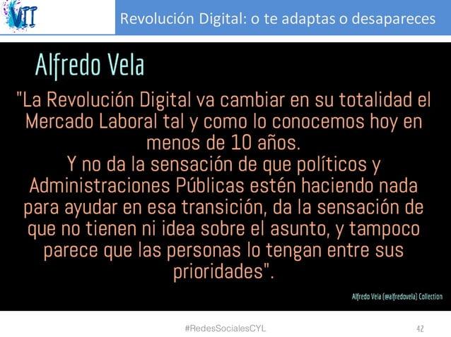 RevoluciónDigital:oteadaptasodesapareces #RedesSocialesCYL 42