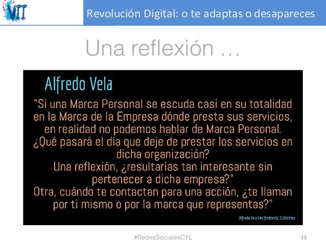 RevoluciónDigital:oteadaptasodesapareces Una reflexión … 49#RedesSocialesCYL
