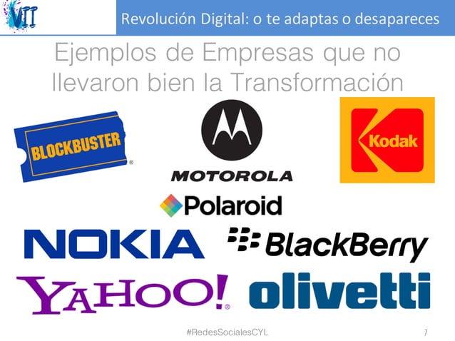 RevoluciónDigital:oteadaptasodesapareces Ejemplos de Empresas que no llevaron bien la Transformación #RedesSocialesC...