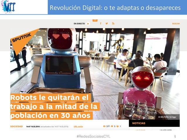 RevoluciónDigital:oteadaptasodesapareces #RedesSocialesCYL 9