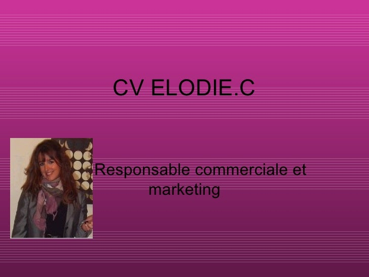CV ELODIE.C Responsable commerciale et marketing