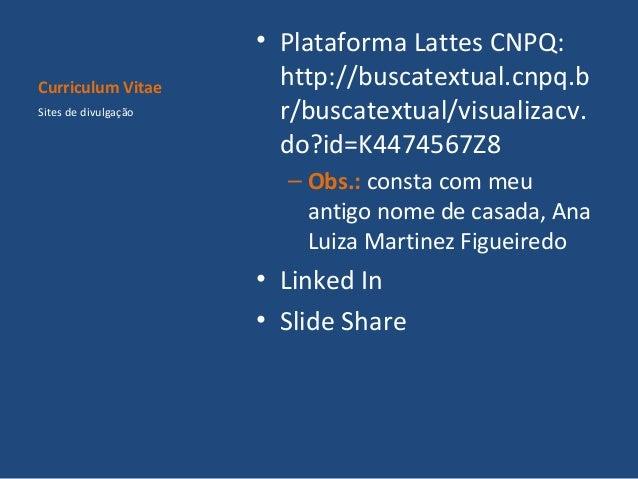 Curriculum vitae formato plataforma lattes cnpq