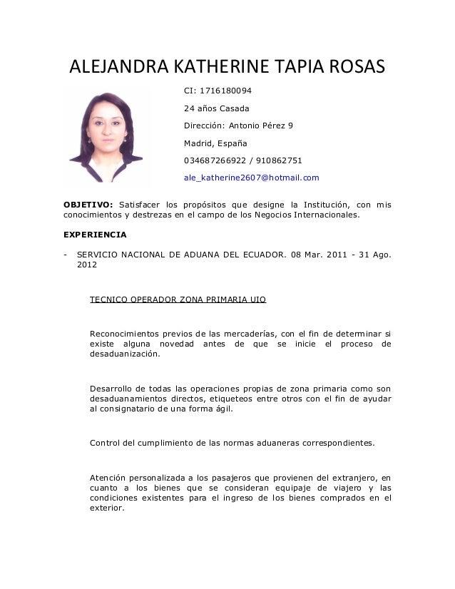 ALEJANDRA KATHERINE TAPIA ROSAS CI: 1716180094 24 años Casada Dirección: Antonio Pérez 9 Madrid, España 034687266922 / 910...