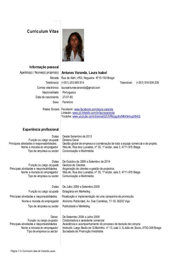 Página 1/ 3- Curriculum vitae de Varanda, Laura Curriculum Vitae Informação pessoal Apelido(s) / Nome(s) próprio(s) Antune...