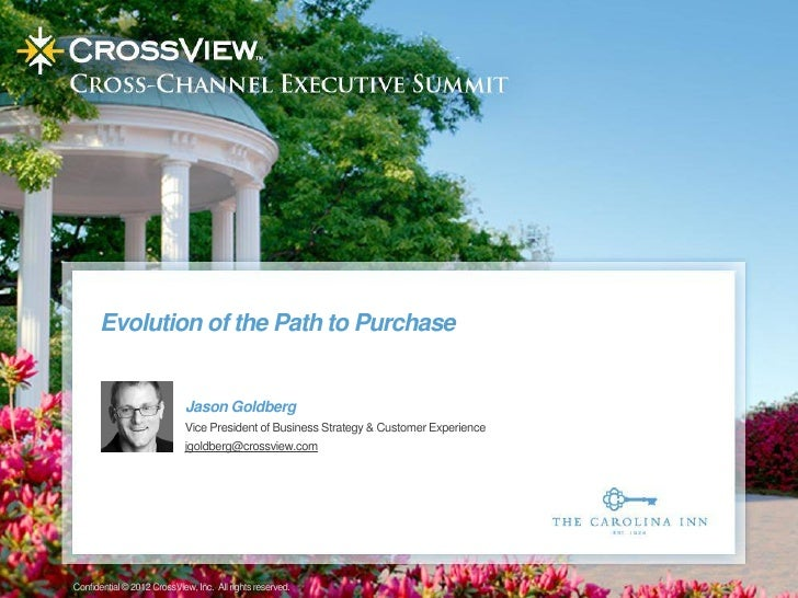 Evolution of the Path to Purchase                            Jason Goldberg                            Vice President of B...