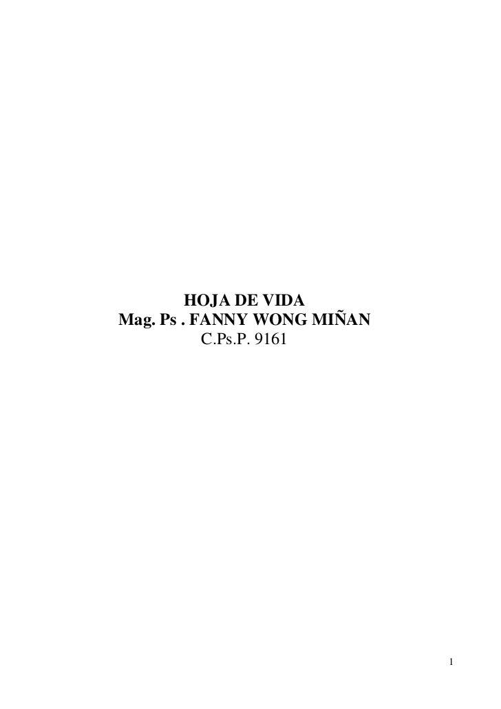 HOJA DE VIDAMag. Ps . FANNY WONG MIÑAN           C.Ps.P. 9161                             1