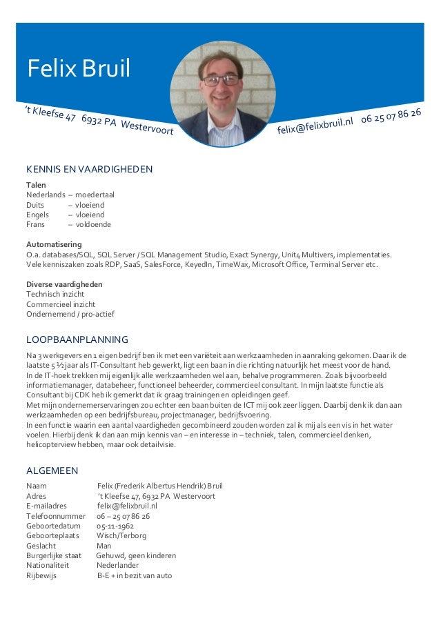 rijbewijs engels cv CV Felix Bruil Westervoort  ict   commercieel   duits engels frans
