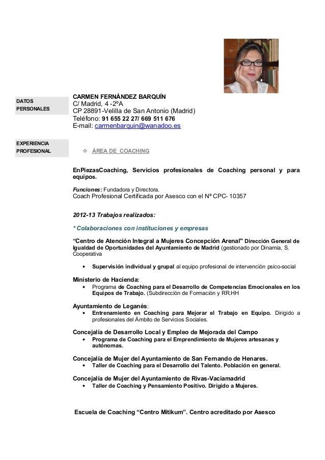 DATOS PERSONALES  CARMEN FERNÁNDEZ BARQUÍN  C/ Madrid, 4 -2ºA CP 28891-Velilla de San Antonio (Madrid) Teléfono: 91 655 22...