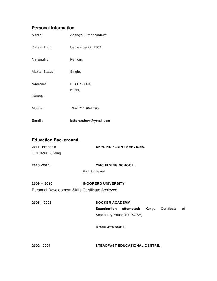 Elegant Cv Format. Personal Information.Name: Ashioya Luther Andrew.Date Of Birth:  September27, ...