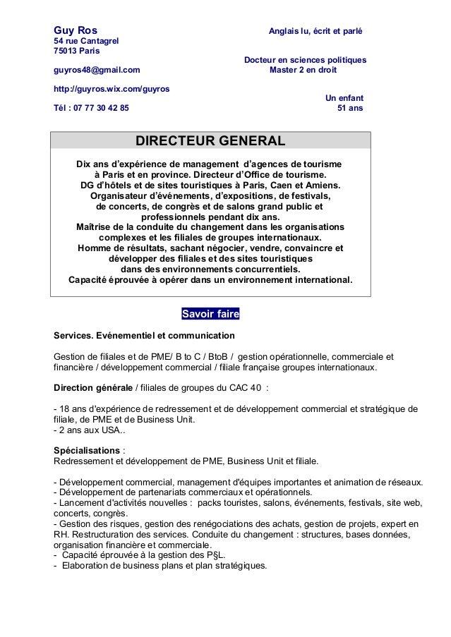 Guy Ros Anglais lu, écrit et parlé 54 rue Cantagrel 75013 Paris Docteur en sciences politiques guyros48@gmail.com Master 2...