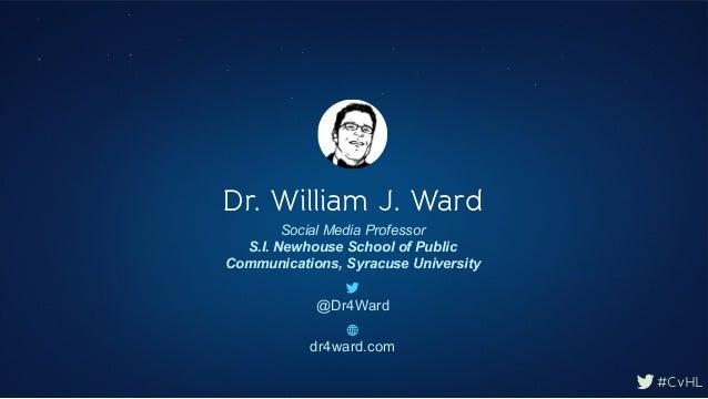 Connect via Hootsuite London 2014: Dr. William J. Ward, Syracuse University