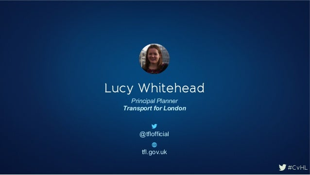Connect via Hootsuite London 2014: Lucy Whitehead, Transport for London